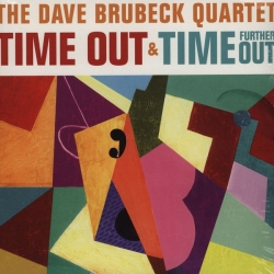 Dave Brubeck Quartet: Time Out & Time Further Out