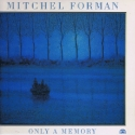 Mitchel Forman: Only a Memory, Soul Note, LP