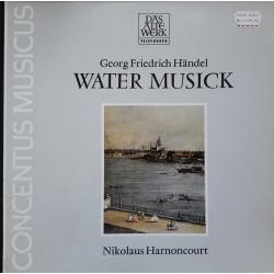 Georg Friedrich Händel: Water Musick