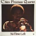 Chico Freeman Quartet: No Time Left, Black Saint BSR 0036, LP