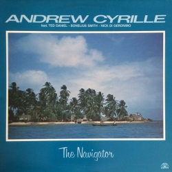 Andrew Cyrille Feat. Ted Daniel, Sonelius Smith, Nick Di Geronimo: The Navigator