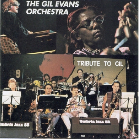The Gil Evans Orchestra: Tribute To Gil