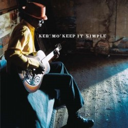 Keb' Mo': Keep It Simple