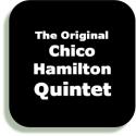 The Original Chico Hamilton Quintet